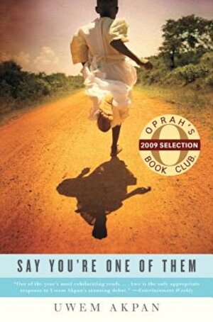 Say You're One of Them, Paperback