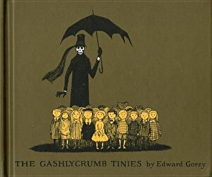 The Gashlycrumb Tinies: Or, After the Outing, Hardcover