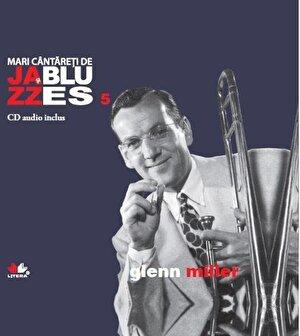 Glenn Miller, Mari cantareti de Jazz si Blues, Vol. 5