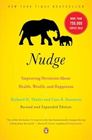 Nudge: Improving Decisions about Health, Wealth, and Happiness, Paperback