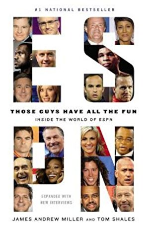 Those Guys Have All the Fun: Inside the World of ESPN, Paperback