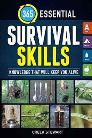 365 Essential Survival Skills: Knowledge That Will Keep You Alive, Paperback