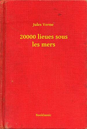 20000 lieues sous les mers (eBook)