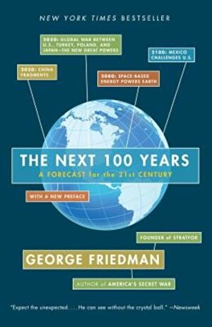 The Next 100 Years: A Forecast for the 21st Century, Paperback