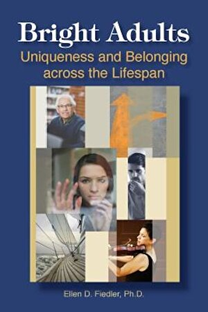 Bright Adults: Uniqueness and Belonging Across the Lifespan, Paperback