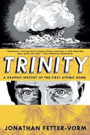 Trinity: A Graphic History of the First Atomic Bomb, Paperback