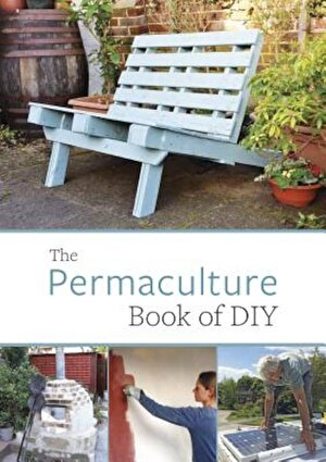 The Permaculture Book of DIY, Paperback