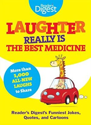 Laughter Really Is the Best Medicine: America's Funniest Jokes, Stories, and Cartoons, Paperback