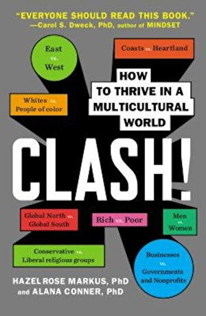 Clash!: How to Thrive in a Multicultural World, Paperback