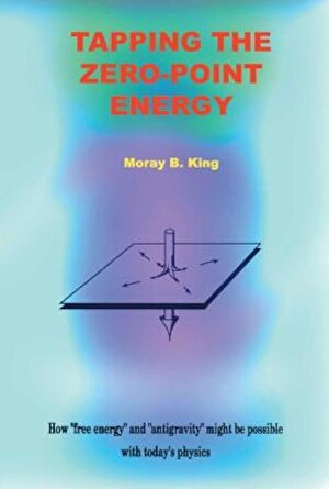 Tapping the Zero Point Energy, Paperback