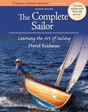 The Complete Sailor: Learning the Art of Sailing, Paperback