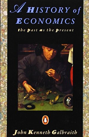 A History of Economics. The Past as the Present