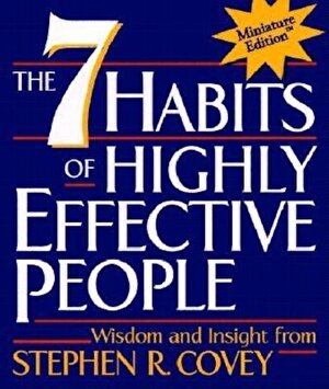 The 7 Habits of Highly Effective People, Hardcover