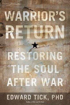 Warrior's Return: Restoring the Soul After War, Paperback