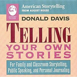 Telling Your Own Stories, Paperback