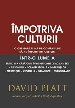 Impotriva culturii/David Platt