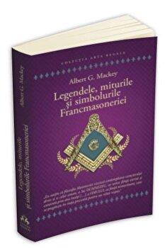 Legendele, miturile si simbolurile Francmasoneriei/Albert Gallatin Mackey