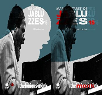 Thelonious Monk, Mari cantareti de Jazz si Blues, Vol. 15/*** de la Litera