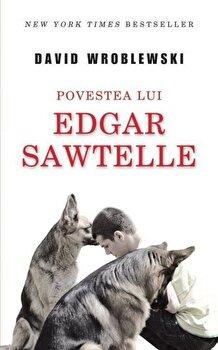 Povestea lui Edgar Sawtelle/David Wroblewski de la RAO