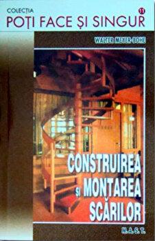 Construirea si montarea scarilor/Walter Meyer-Bohe de la Mast