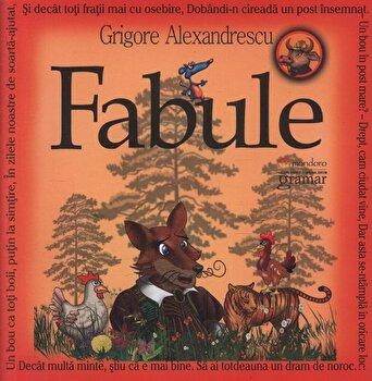 Fabule. Editia a II-a/Grigore Alexandrescu de la Gramar
