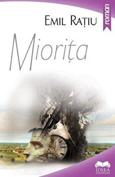 Miorita/Emil Ratiu de la Ideea Europeana