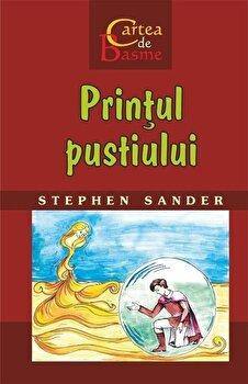 Printul pustiului/Stephen Sander de la Rosetti International