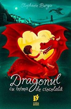 Dragonul cu inima de ciocolata/Stephanie Burgis