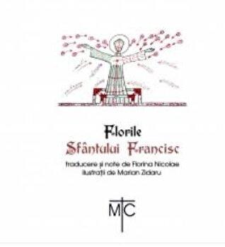 Florile sfantului Francisc/Francisc Sfantul