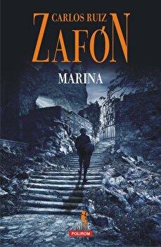 Marina (Editia 2018)/Carlos Ruiz Zafon de la Polirom