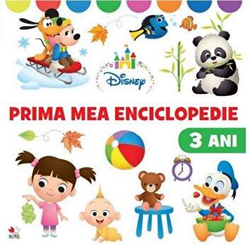 Disney. Prima mea enciclopedie. 3 ani/Disney de la Litera