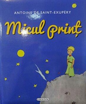 Micul print (editie lux)/Antoine de Saint-Exupery de la Girasol