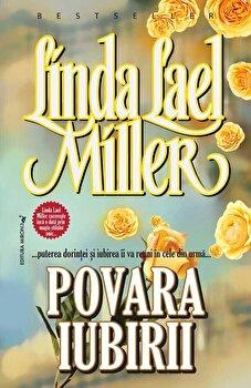 Povara iubirii/Linda Lael Miller de la Miron