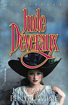 Un cavaler pentru mine/Jude Deveraux
