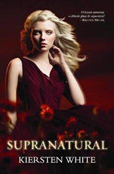 Supranatural, Paranormal, Vol. 2/Kiersten White de la CORINTeens