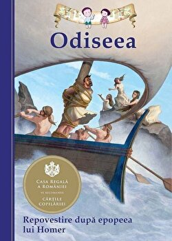 Odiseea. Repovestire dupa epopeea lui Homer – Editia a III-a/Tania Zamorsky de la Curtea Veche
