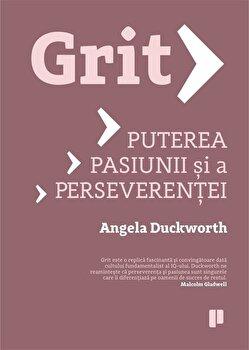 Grit. Puterea pasiunii si a perseverentei/Angela Duckworth de la Publica