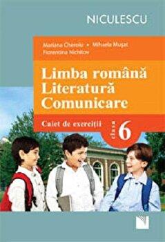Limba romana. Literatura. Comunicare. Clasa a VI-a. Caiet de exercitii/*** de la Niculescu