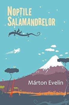 Noptile Salamandrelor/Marton Evelin de la Curtea Veche