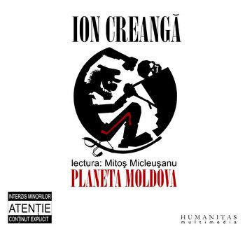 Ion Creanga (3 CD)/Ion Creanga de la Humanitas Multimedia