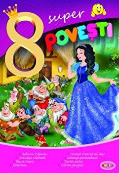 8 Super Povesti - Alba Ca Zapada,.../***