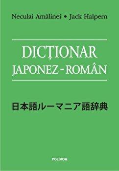 Dictionar japonez-roman/Neculai Amalinei, Jack Halpern de la Polirom