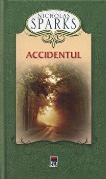 Accidentul – Editie cartonata/Nicholas Sparks de la RAO