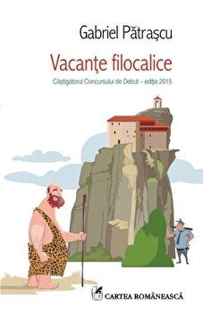 Vacante filocalice/Gabriel Patrascu de la Cartea Romaneasca