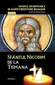 Sfantul Nicodim de la Tismana/Silvan Theodorescu de la Integral