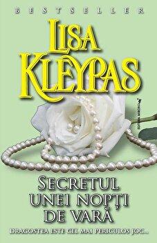 Secretul unei nopti de vara/Lisa Kleypas de la Miron
