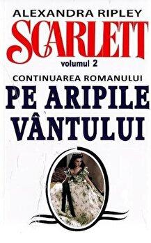 Scarlett, Vol. 2/Alexandra Ripley de la Orizonturi