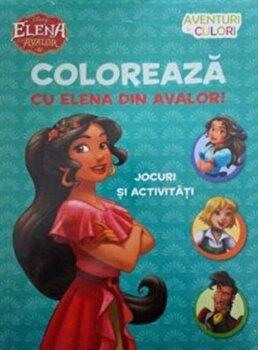 Elena din Avalor. Coloreaza cu Elena din Avalor. Aventuri in culori/*** de la Litera