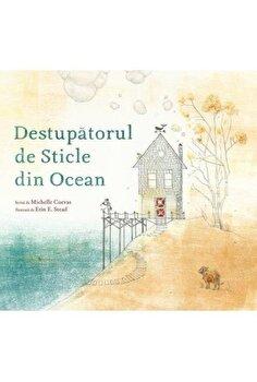 Destupatorul de sticle din ocean/Michelle Cuevas