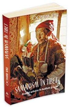 Samanism in Tibet/Octavian Simu de la Herald